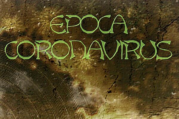 Epoca Coronavirus