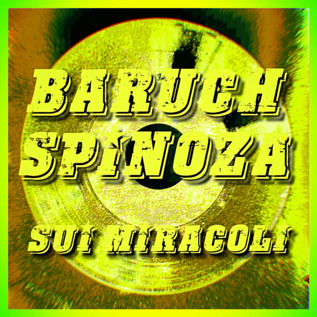Spinoza Sui Miracoli