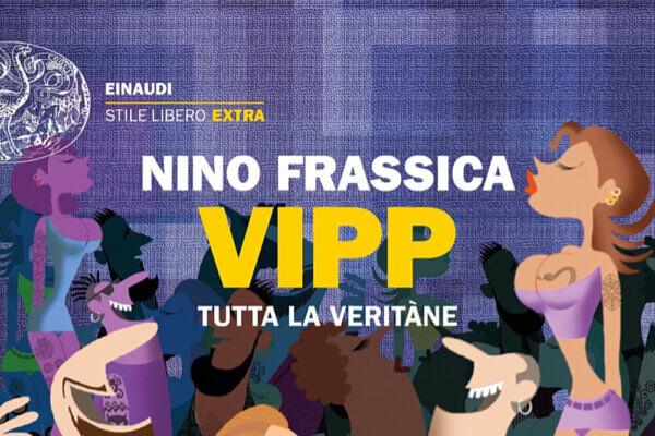 VIPP_TUTTA_LA_VERITàNE_RECENSIONE