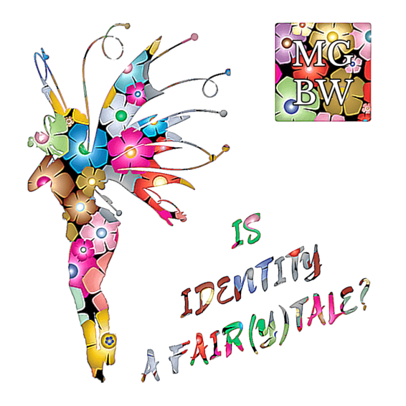 Is Identity a Fair(y)tale?