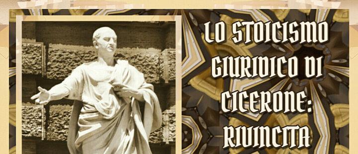 LO STOICISMO GIURIDICO DI CICERONE