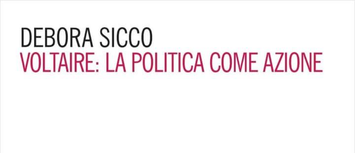 VOLTAIRE: LIBERTÀ, POLITICA, AZIONE