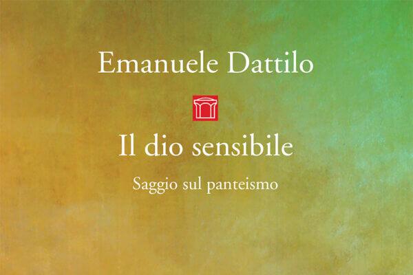 IL DIO SENSIBILE - EMANUELE DATTILO